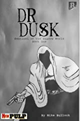 Dr. Dusk: Home For The Holidays Kindle Edition