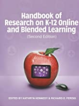 Handbook of Research on K-12 and Blended Learning (Second Edition)