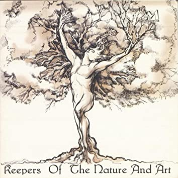 Keepers of the Nature and Art