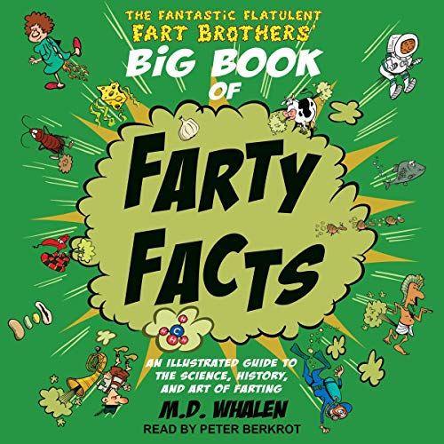 The Fantastic Flatulent Fart Brothers' Big Book of Farty Facts cover art