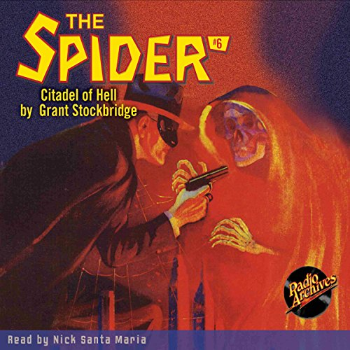 The Spider #6: The Citadel of Hell audiobook cover art