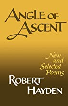 Angle of Ascent: New and Selected Poems