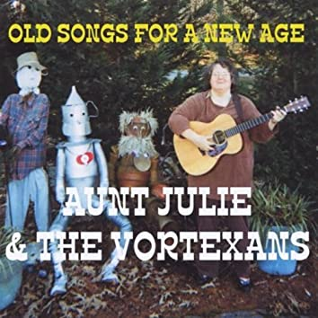 Old Songs for a New Age