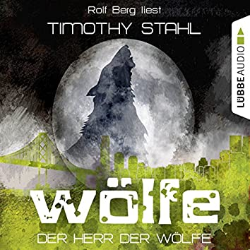 Wölfe, Folge 6: Der Herr der Wölfe