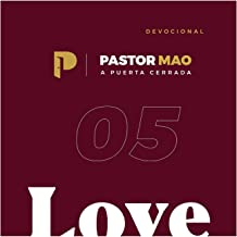 Devocional a Puerta Cerrada, Love, Pt. 5