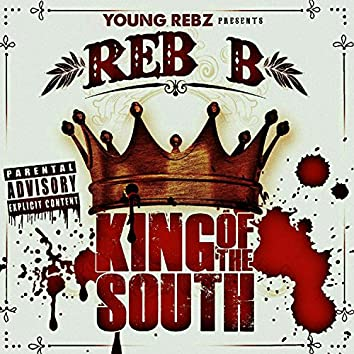 Young Rebz Presents: King of the South