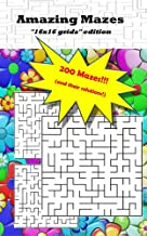 """Amazing Mazes """"16x16 grids"""" edition: 200 mazes and their solutions!"""