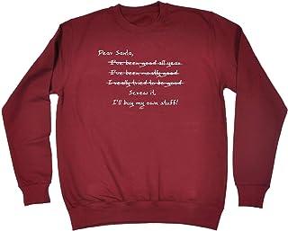 123t Funny Novelty Funny Sweatshirt - Dear Santa Ill Buy My Own Stuff - Sweater Jumper