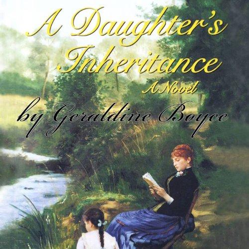A Daughter's Inheritance: A Novel audiobook cover art