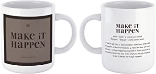 """Mindful Mantras""""MAKE IT HAPPEN"""" Mug-POSITIVE Motivational Inspirational Affirmation Coffee Mugs with meaningful quotes&phr..."""
