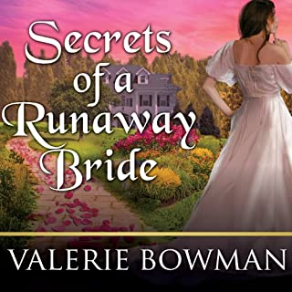 Secrets of a Runaway Bride     Secret Brides, Book 2               By:                                                                                                                                 Valerie Bowman                               Narrated by:                                                                                                                                 Justine Eyre                      Length: 9 hrs and 33 mins     102 ratings     Overall 4.3