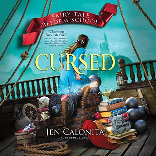 Cursed: Fairy Tale Reform School, Book 6