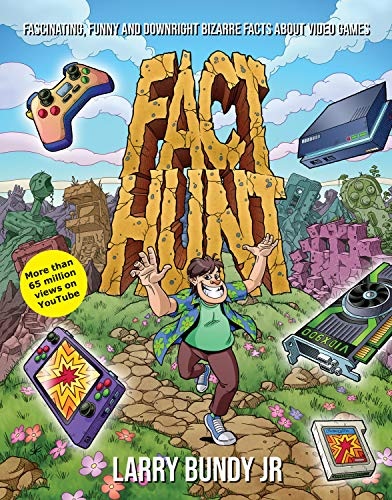 Fact Hunt: Fascinating, Funny and Downright Bizarre Facts About Video Games (English Edition)