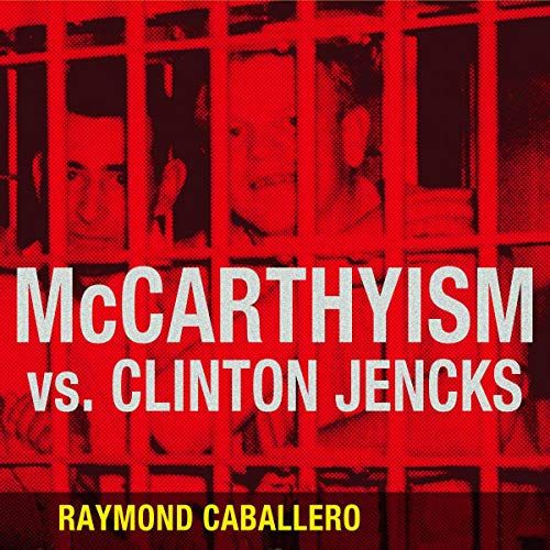 McCarthyism vs. Clinton Jencks  By  cover art
