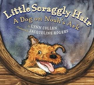 Little Scraggly Hair: A Dog on Noah's Ark