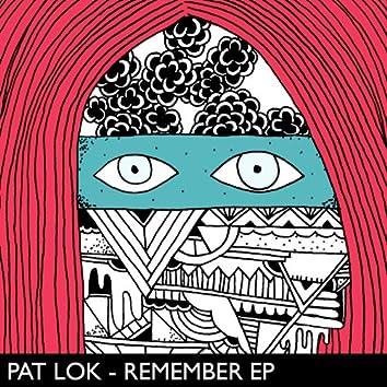 Pat Lok - Remember EP