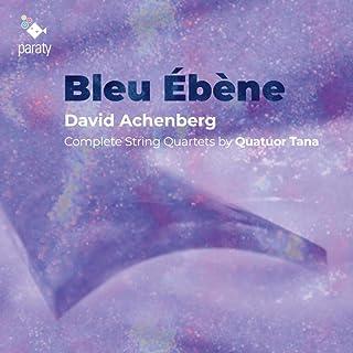 Bleu Ébène, 4ème quatuor pour quatuor et bande magnétique: II. Bleu Ébène (dédié au Quatuor Tana, 2017)