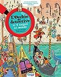 L'occhio del detective. Ai 4 angoli del mondo. Con Altro formato audio
