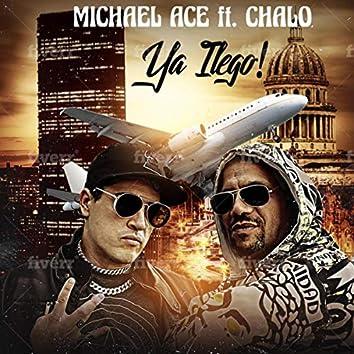 Ya Llego! (feat. Chalo)