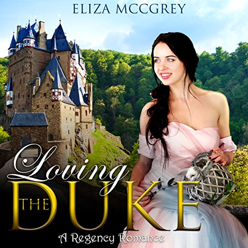 Loving the Duke audiobook cover art