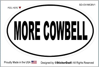 StickerDad Oval - More Cowbell - Full Color Printed Sticker - Size: 5