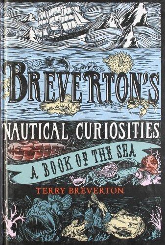 Breverton's Nautical Curiosities by Terry Breverton (1-Apr-2010) Hardcover