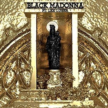 Black Madonna (feat. Lex Luger)