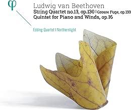 Beethoven: String Quartet No. 13, Op. 130 (Grosse fuge, Op. 133) & Quintet for Piano and Winds, Op. 16
