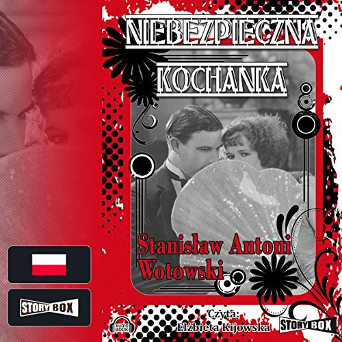 Niebezpieczna kochanka audiobook cover art