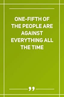 One-Fifth Of The People Are Against Everything All The Time: Wide Ruled Lined Paper Notebook | Gradient Color - 6 x 9 Inch...