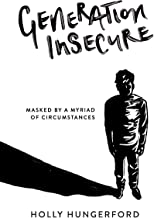 Generation Insecure
