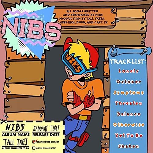Nibs [Explicit]
