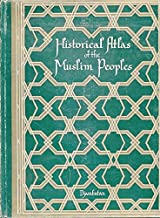 Historical Atlass of the Muslim Peoples