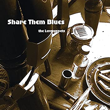 Share Them Blues