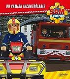 Sam le pompier / Un camion incontrôlable