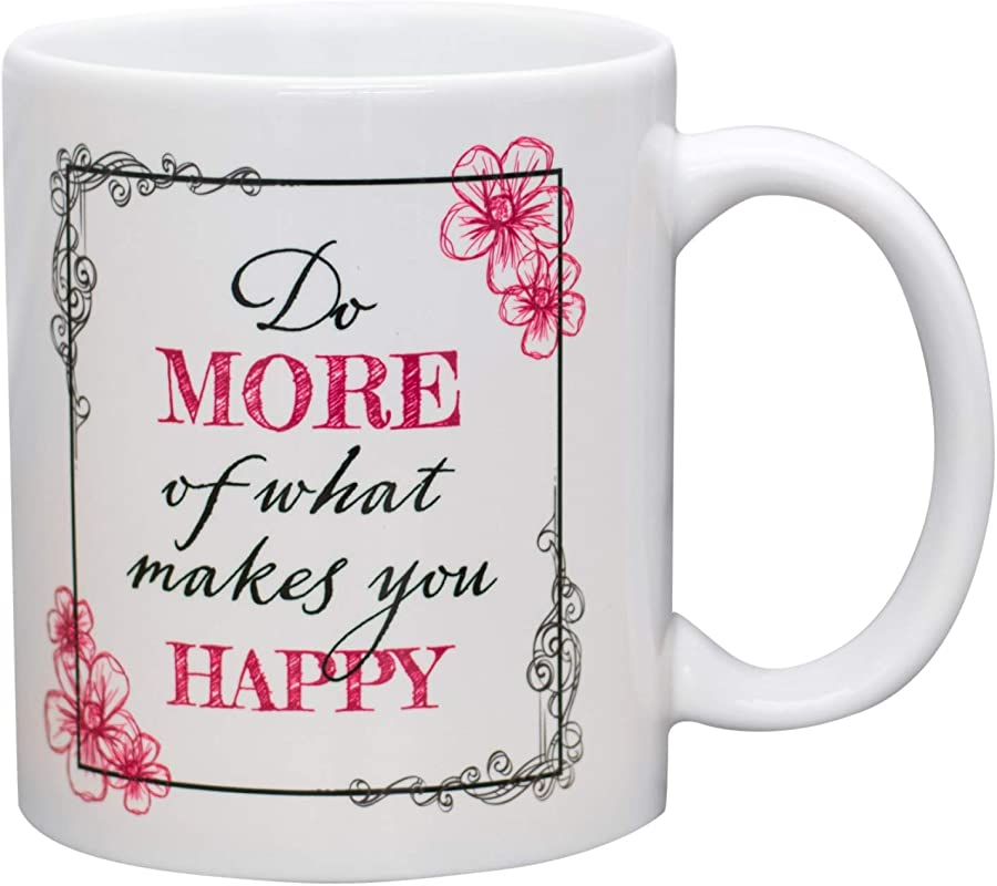 Do More Of What Makes You Happy Floral Pink 11 Oz Ceramic Stoneware Coffee Mug