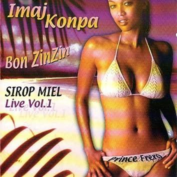 Sirop miel, Bon zinzin, vol. 1 (Live)