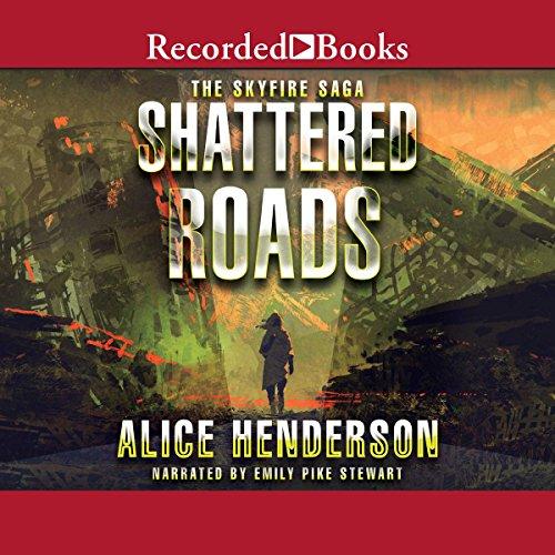 Shattered Roads audiobook cover art