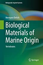 Biological Materials of Marine Origin: Vertebrates (Biologically-Inspired Systems Book 4)