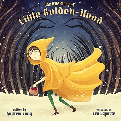 The True History of Little Golden-hood  By  cover art