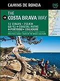 Camins de Ronda, the Costa Brava way: Camins de Ronda (Guia & Mapa)
