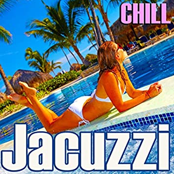 Jacuzzi Chill