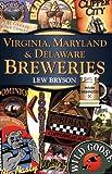 Virginia, Maryland & Delaware Breweries (Breweries Series)