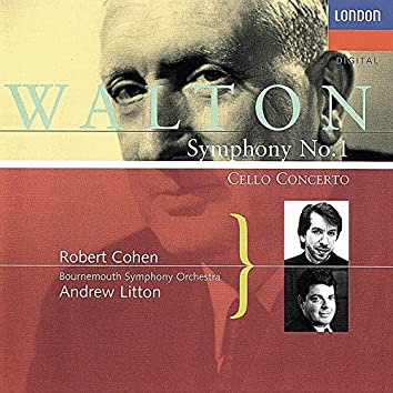Walton: Cello Concerto; Symphony No. 1