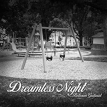 Dreamless Night