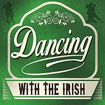 Dancing with the Irish