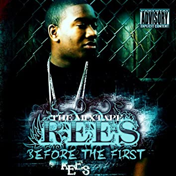 Before the First - The Mixtape