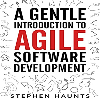 A Gentle Introduction to Agile Software Development audiobook cover art