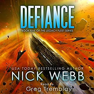 Defiance     The Legacy Fleet Series, Book 5              Written by:                                                                                                                                 Nick Webb                               Narrated by:                                                                                                                                 Greg Tremblay                      Length: 9 hrs and 6 mins     1 rating     Overall 5.0