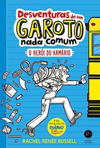 O herói do armário - Desventuras de um garoto nada comum - vol. 1